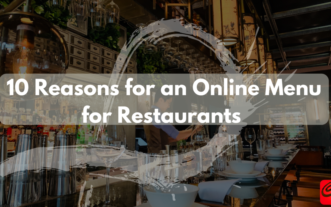 10 Reasons for an Online Menu for Restaurants