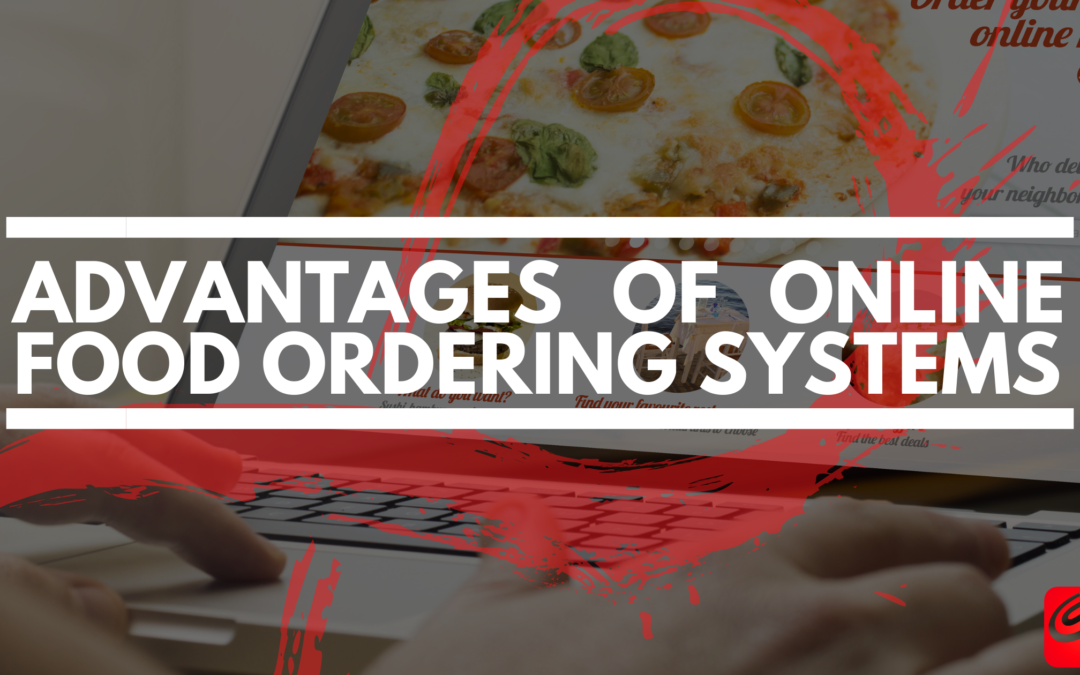Advantages Of Online Food Ordering Systems