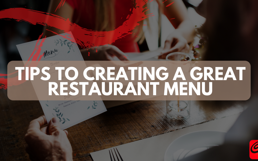 Tips to Creating a Great Restaurant Menu